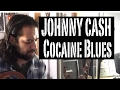 Cocaine Blues - Johnny Cash (Full Song Cover) by Tommy Cro
