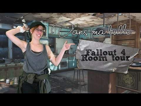 [Dynamo] Dans ma bulle - Fallout 4 Room tour