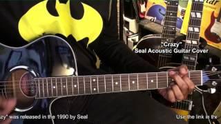 Seal CRAZY Guitar Strumming COVER Album Version EricBlackmonMusicHD