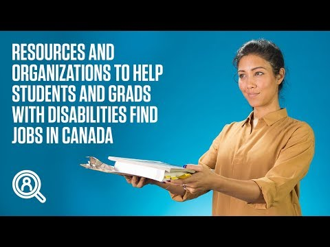 resources-and-organizations-to-help-students-and-grads-with-disabilities-find-jobs-in-canada