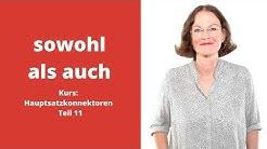 """ᐅ Deutsche Konnektoren 11 (Hauptsätze verbinden): Doppelkonjunktion """".sowohl,als auch""""!"""