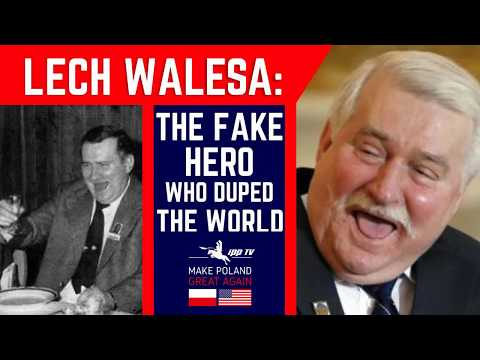 Make Poland Great Again #2- Lech Walesa: The Fake Hero who Duped the World! (Eng sub.)