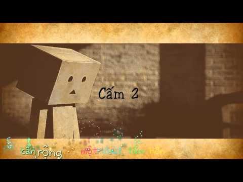 Cấm 2 [ kara+sub+effect ] by Trung nhok