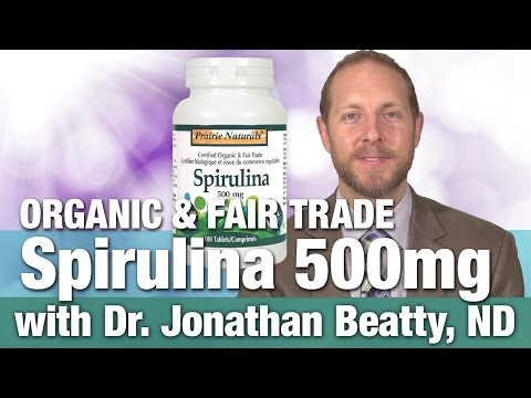 Prairie Naturals Spirulina Organic & fair trade Tablets with Dr. Jonathan Beatty
