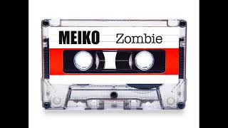 Meiko Zombie The Cranberries cover.mp3
