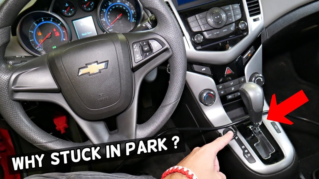 Chevrolet Cruze Sonic Transmission Stuck In Park Why Chevy Cruze
