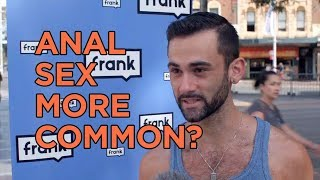 Frank Q&A – Is anal sex becoming more common in modern society?