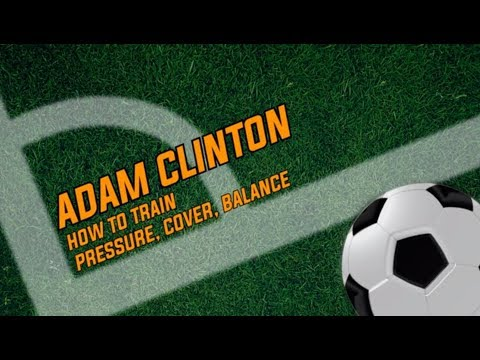 Adam Clinton: How to Train Pressure, Cover, Balance