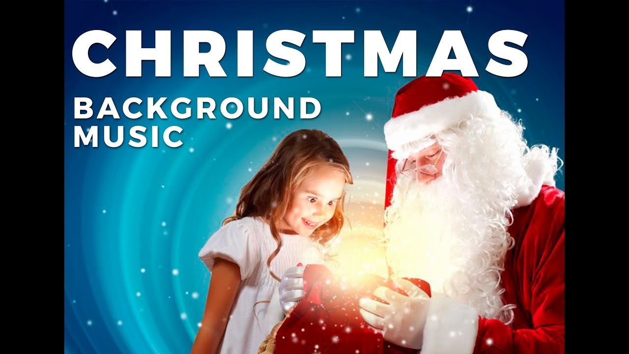Christmas Background Music compilation (instrumental music for Christmas) - YouTube