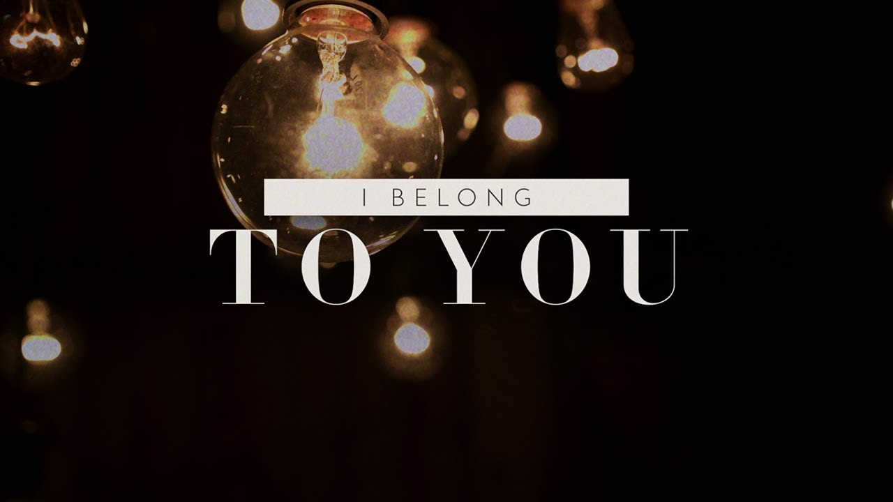 Belong To You, Here Be Lions