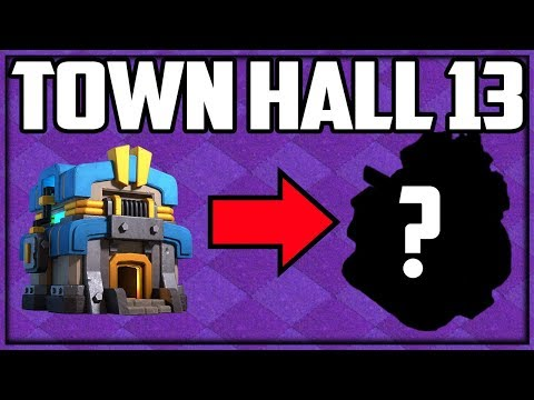 TOWN HALL 13 - Where, When, WHAT Is The Clash Of Clans UPDATE?
