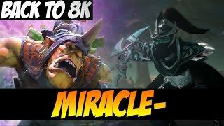 MIRACLE- BACK TO 8K - Alchemist And Phantom Assassin - Dota 2