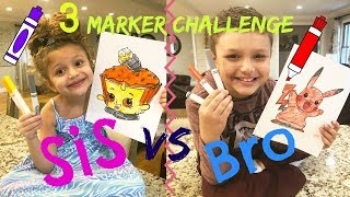 3 MARKER CHALLENGE!!!! Sis Vs Bro Style!!! Can you pick a Winner???