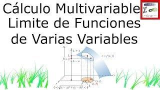 Cálculo Multivariable | Limites en Varias Variables