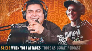 When Yola Attacks | Hosted By Dope As Yola