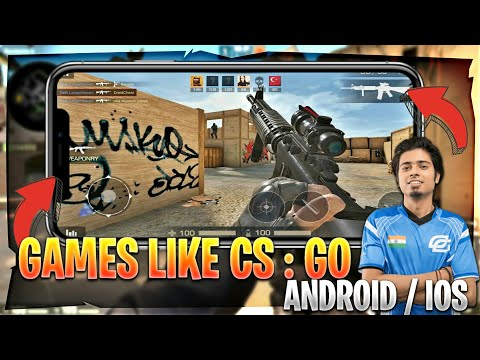 Top 10 FPS Games Like CS : GO For Android / IOS 2018 [ NEW ! ]