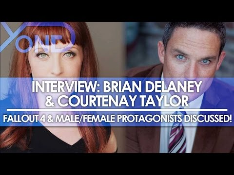 Brian T Delaney & Courtenay Taylor : Fallout 4 & MaleFemale Protagonists Discussed!