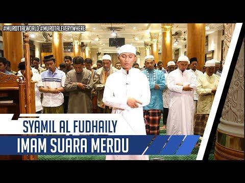 IMAM SHOLAT MERDU || Syamil Al Fudhaily || Surat Al An'am 36-44