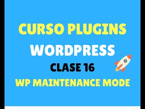 Curso de plugins WordPress 19: WP Maintenance Mode