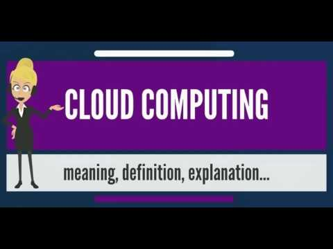 What is CLOUD COMPUTING? What does CLOUD COMPUTING mean? CLOUD COMPUTING meaning
