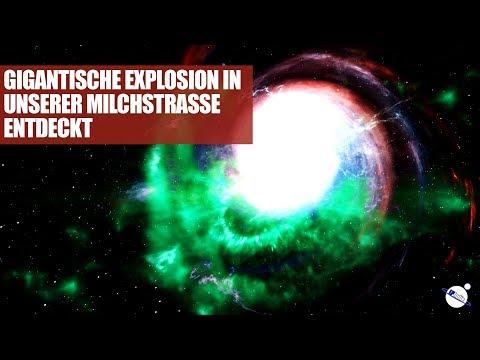 Gigantische Explosion in unserer Milchstrasse entdeckt
