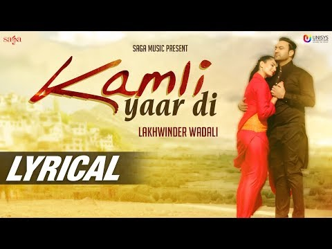 Lyric Video : Kamli Yaar Di | Lakhwinder...