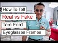 How to Tell a Real vs Fake Tom Ford Eyeglass Frame   Eyewear Republic