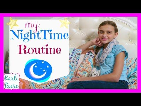 MY NIGHTIME / BEDTIME ROUTINE