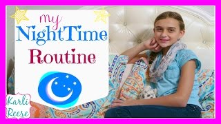 MY NIGHTIME / BEDTIME ROUTINE