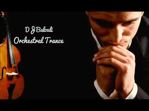 Piano Violin Orchestral Trance 2018 @ #THEND Of Mix by DJ Balouli (Epic Love)