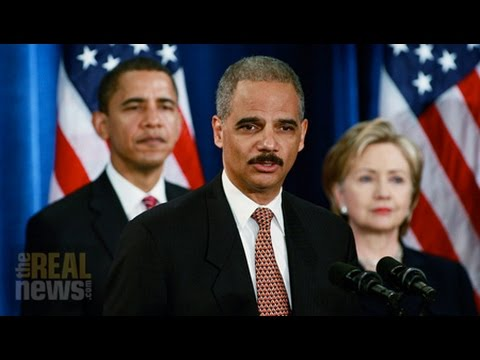 After Eric Holder Resigns, A Look at His Record on Bank Prosecutions