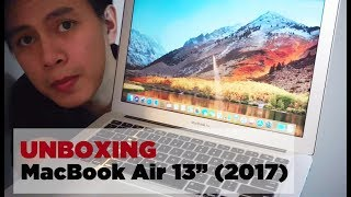 "Apple MacBook Air 13"" (2017) Unboxing, Worth it pa ba ngayong 2019??"