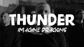 Imagine Dragons - Thunder (Official video Lyrics)