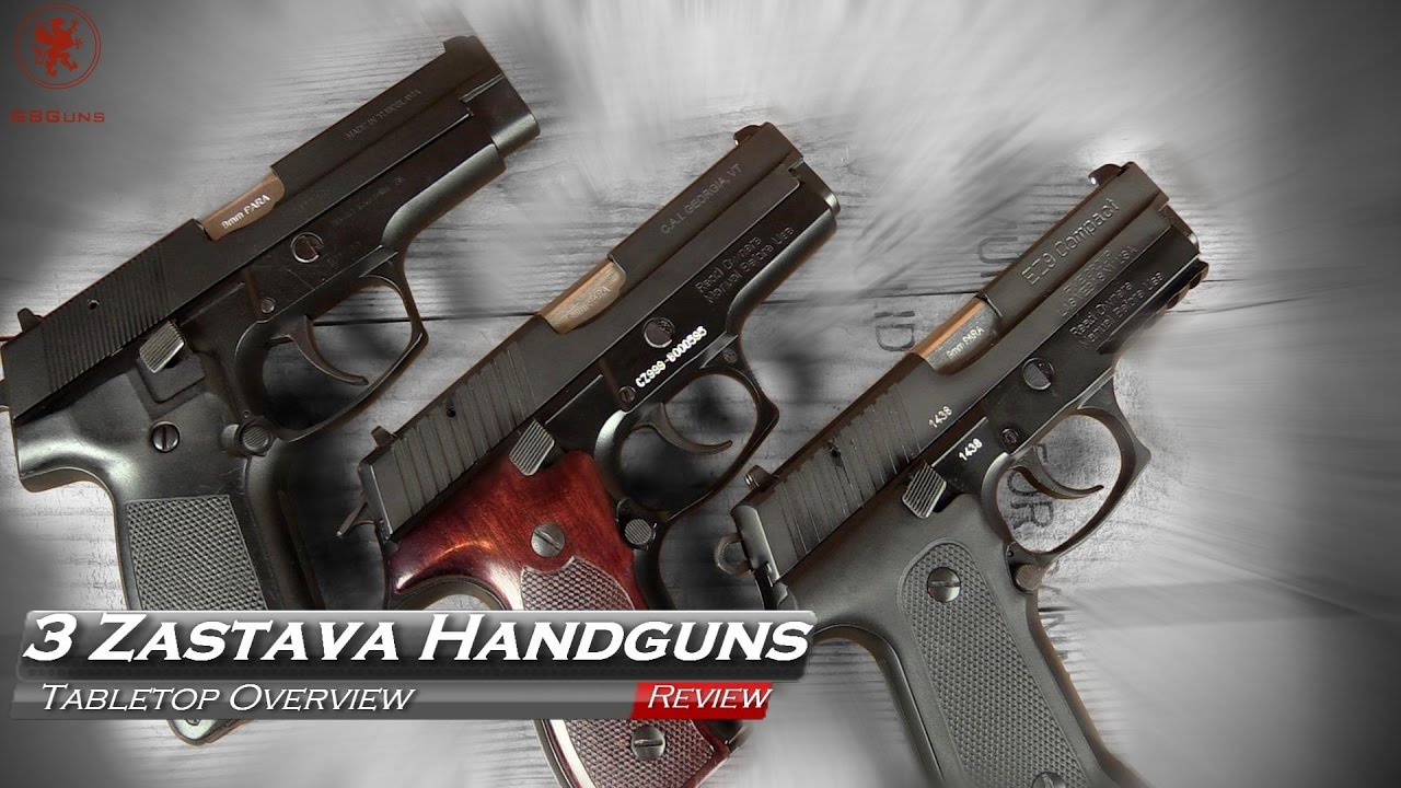 3 Zastava Handguns: CZ99, CZ999, and EZ9