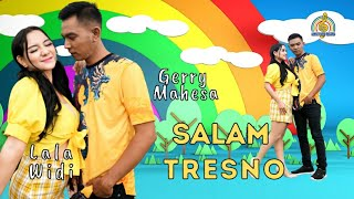 Download lagu GERRY MAHESA Feat LALA WIDI | GERLA - SALAM TRESNO (Official Music Video)