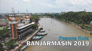 Pesona Kota Banjarmasin 2019, Ibukota Provinsi Kalimantan Selatan
