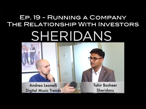 The Relationship With Investors - Music Law With Tahir Basheer, Ep.19