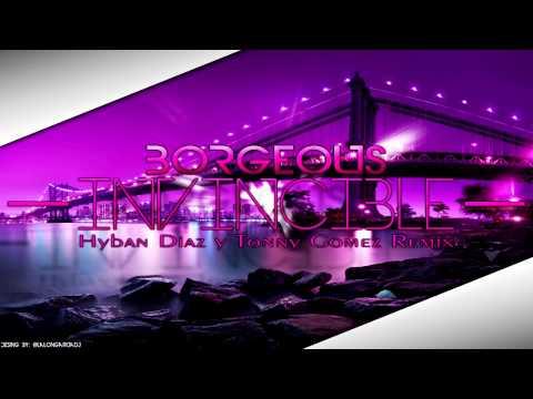 Borgeous - Invincible (Hyban Diaz & Tonny Gomez Remix)