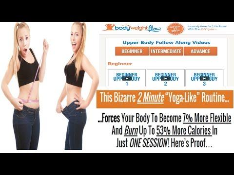 Body weight Flow Body weight Flow Review Body weight Flow Exercises Body weight Flow