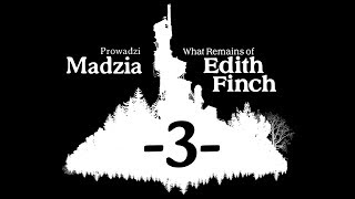 What Remains of Edith Finch #03 - Historia Sam'a, Geregory'iego i Gus'a