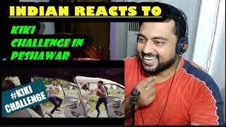 Indian Reacts to Kiki Challenge In Peshawar | Our Vines & Rakx Production
