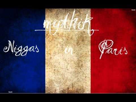 Niggas In Paris (remix) - Mythik