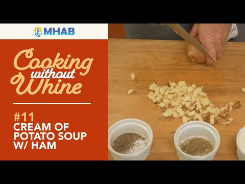 Cooking Without Whine: Cream of Potato with Ham Soup