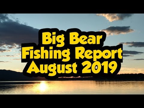 Big Bear Lake Fishing Report August 2019 | Bonus Green Valley Update