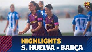 [HIGHLIGHTS] FUTBOL FEM (Liga): Sporting Huelva – FC Barcelona (1-3)