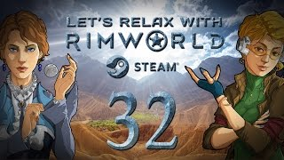 let s relax with rimworld episode 32 springing forward