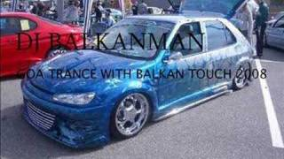 Goa Trance with Balkan Touch