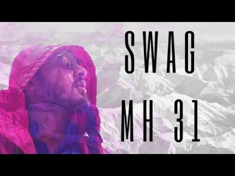 Latest Hindi rap song 2017|Swag MH 31|T YO Nagpur|Official Audio