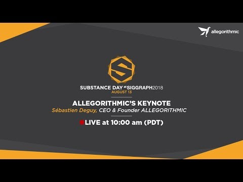 Substance day at SIGGRAPH: Keynote and Substance Alchemist demo