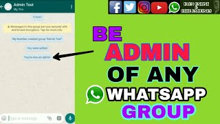 HOW TO BECOME ADMIN OF ANY WHATSAPP GROUP ,EARN ONLINE AND GEEK HACKINGS,